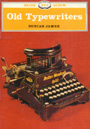 Old Typewriters by Duncan James