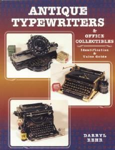 Antique Typewriters & Office Collectibles